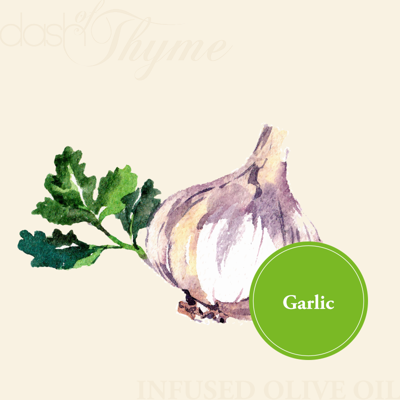 Dash of Thyme—Garlic Infused Extra Virgin Olive Oil