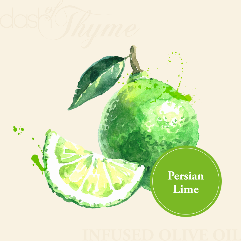 Dash of Thyme—Persian Lime Infused Extra Virgin Olive Oil