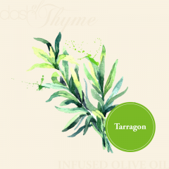 Tarragon Infused Extra Virgin Olive Oil