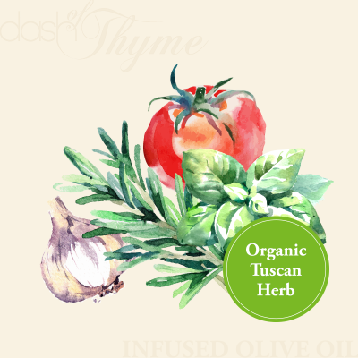 Dash of Thyme—Organic Tuscan Herb Infused Olive Oil