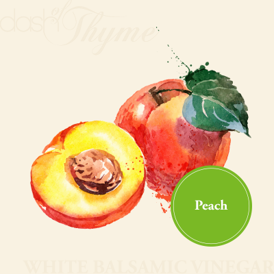 Dash of Thyme—Peach White Balsamic Vinegar
