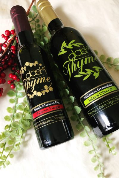 Dash of Thyme—Olive Oils and Balsamic Vinegars