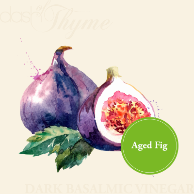 Aged Fig Dark Balsamic Vinegar - Dash of Thyme Gourmet Foods and Gifts in Denville, NJ