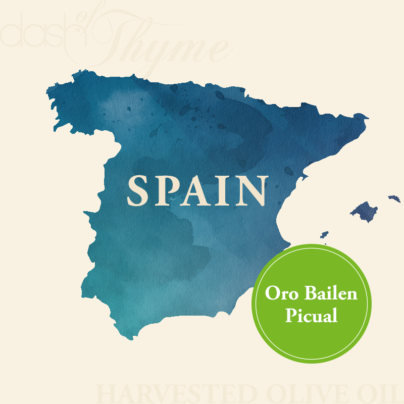 Dash of Thyme—Spain Oro Balen Picual Extra Virgin Olive Oil