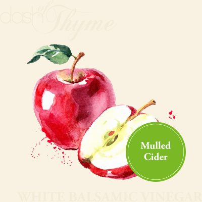 Mulled Cider White Balsamic Vinegar - Dash of Thyme Gourmet Foods and Gifts in Denville, NJ